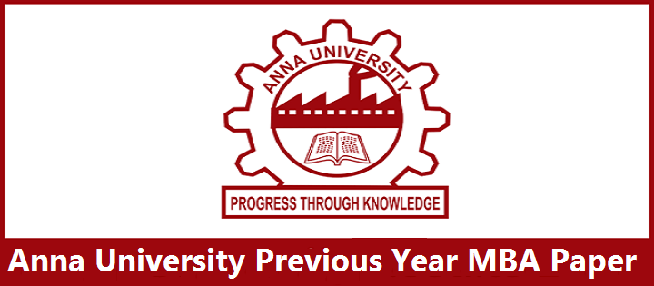 Anna University Previous Year MBA Question Papers