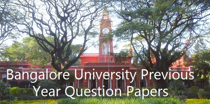 Bangalore University Previous Year Question Papers