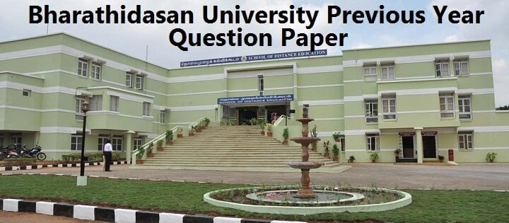 Bharathidasan University Previous Year MBA Question Papers