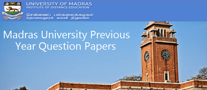 University of Madras Institute-of-Distance-Education-Previous Year Question Papers