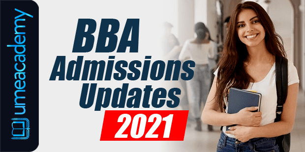 BBA Admissions Updates 2021