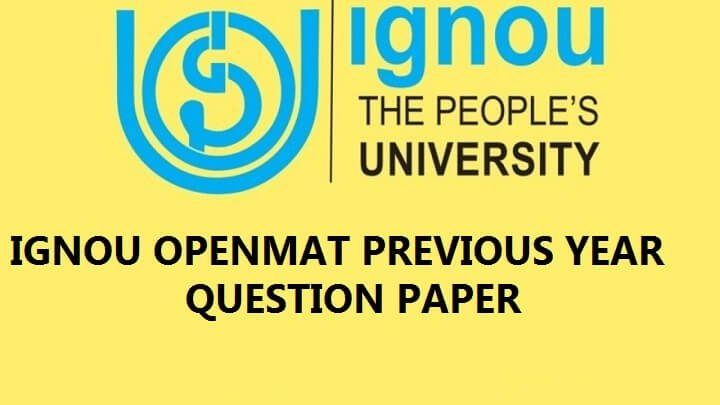 Read more about the article IGNOU OPENMAT previous year question paper pdf