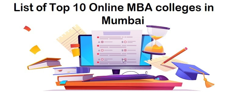 List of Top 10 Online MBA colleges in Mumbai