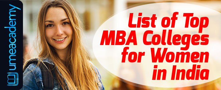 List of Top MBA Colleges for Women in India