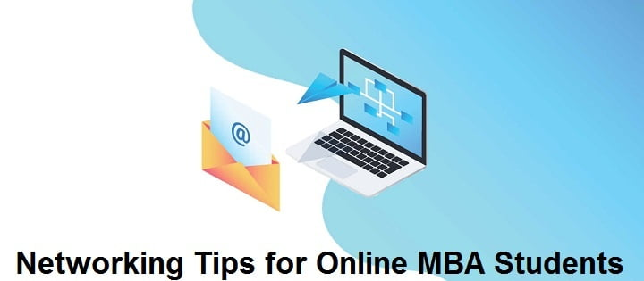 Networking Tips for Online MBA Students