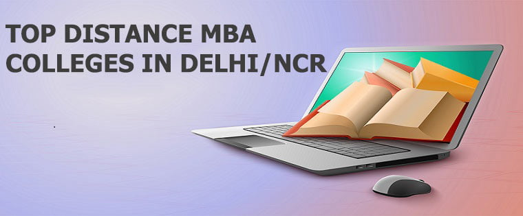 Top Distance MBA Colleges in Delhi NCR