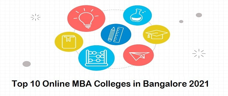 Top 10 Online MBA Colleges in Bangalore