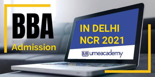BBA Admission in Delhi NCR 2021
