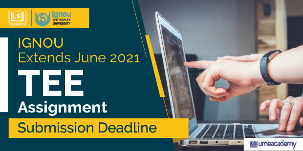 IGNOU Extends June 2020 TEE Assignment Deadline