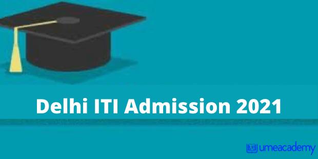 Delhi ITI Admission 2021