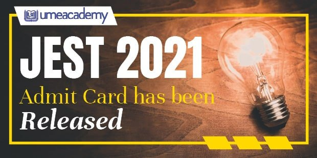 JEST 2021 Admit Card Released