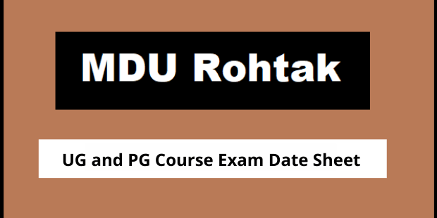 MDU Rohtak Exam Date Sheet