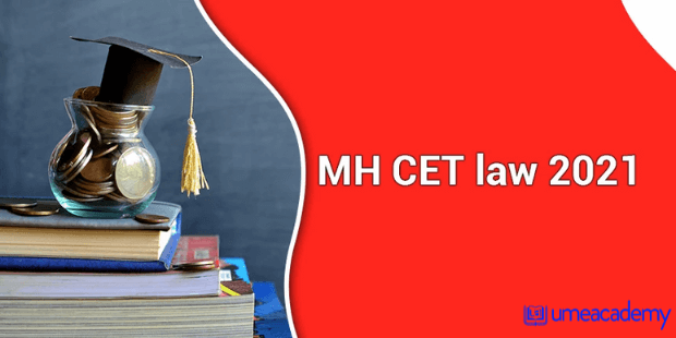 Read more about the article MH CET Law 2021: Registration, Fees, Eligibility and Syllabus- Apply Now