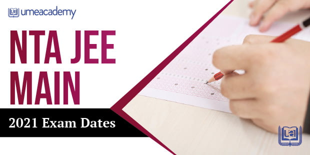 NTA JEE Mains 2021 Exam Dates
