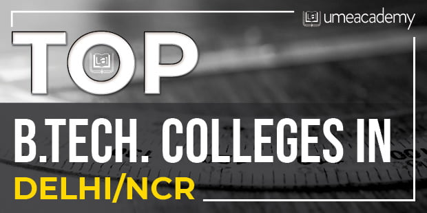 Read more about the article Top B.Tech. Colleges in Delhi/NCR: Apply Now
