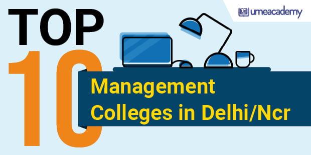 Top 10 Management College in Delhi NCR
