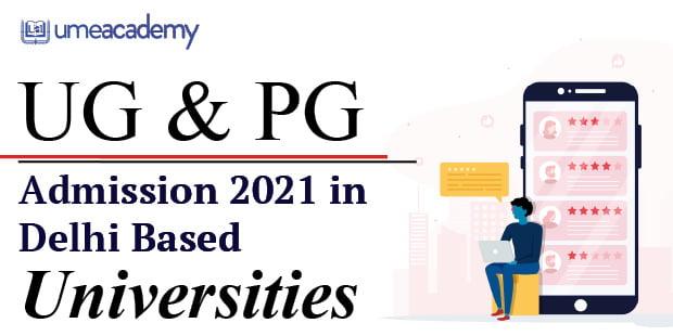 UG and PG Admission 2021