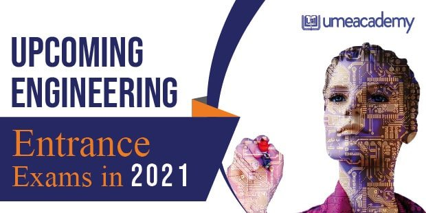 Upcoming Engineering Entrance Exam 2021