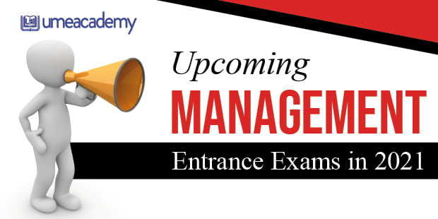 Upcoming Management Entrance Exam in 2021