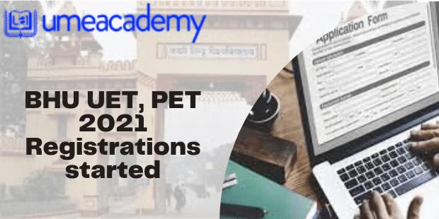 BHU UET, PET 2021 Registrations started
