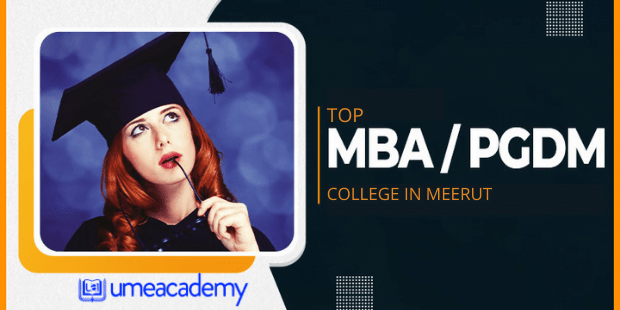 Read more about the article Top MBA/PGDM Colleges in Meerut – Check Here