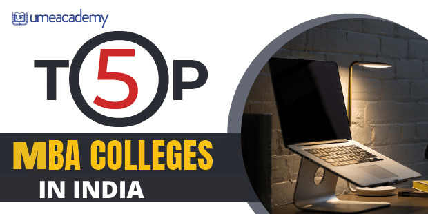 Top 5 MBA Colleges In India
