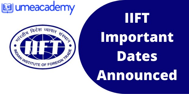 IIFT Important Dates Announced